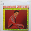 Cover: Bill Anderson - Bill Anderson / Bill Andersons Greatest Hits