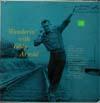 Cover: Eddy Arnold - Eddy Arnold / Wanderin with Eddy Arnold
