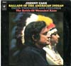 Cover: Johnny Cash - Johnny Cash / Ballads Of The American Indian, Their Thoughts And Feelings - The Battle Of Wounded Knee