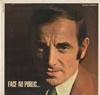Cover: Charles Aznavour - Charles Aznavour / Face au Public