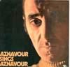 Cover: Charles Aznavour - Charles Aznavour / Aznavour Sings Aznavour