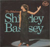 Cover: Bassey, Shirley - The Fabulous Shirley Bassey