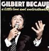 Cover: Gilbert Becaud - Gilbert Becaud / A Little Love And Understanding