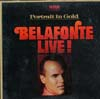 Cover: Harry Belafonte - Harry Belafonte / Belafonte Live - Portrait In Gold  (DLP-Kassette)
