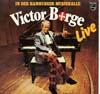 Cover: Victor Borge - Victor Borge / Victor Borge Live in der Hamburger Musikhalle