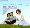 Cover: The Browns - The Browns / When Love Is Gone