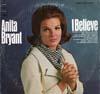 Cover: Anita Bryant - Anita Bryant / I Believe