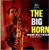 Cover: Sam Butera - Sam Butera / The Big Horn