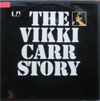 Cover: Carr, Vikki - The Vikki Carr Story