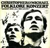 Cover: Christopher & Michael - Christopher & Michael / Kommt her all ihr Leut - Folklore Konzert
