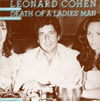 Cover: Leonard Cohen - Leonard Cohen / Death Of A Ladies Man