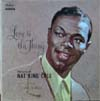 Cover: Nat King Cole - Nat King Cole / Love is The Thing