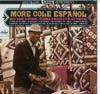 Cover: Cole, Nat King - More Cole Espanol