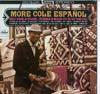 Cover: Nat King Cole - Nat King Cole / More Cole Espanol