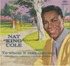 Cover: Nat King Cole - To Whom It May Concern