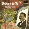 Cover: Nat King Cole - Nat King Cole / Welcome To the Club