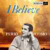 Cover: Perry Como - I Believe