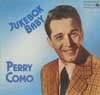 Cover: Perry Como - Jukebox Baby