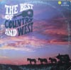 Cover: Various Country-Artists - The Best of Country and West