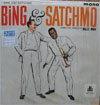 Cover: Louis Armstrong and Bing Crosby - Louis Armstrong and Bing Crosby / Bing & Satchmo