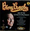 Cover: Bing Crosby - Live at the London Palladium (DLP)