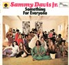 Cover: Sammy Davis Jr. - Sammy Davis Jr. / Something For Everyone
