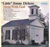 Cover: Dickens, Little Jimmy - Alone With God