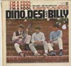 Cover: Dino, Desi and Billy - I´m A Fool