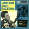 Cover: Johnny Duncan - Johnny Duncan Salutes Hank Williams (25 cm)