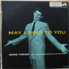 Cover: Eddie Fisher - Eddie Fisher / May I Sing To You