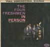 Cover: Four Freshmen - Four Freshmen / In Person