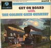 Cover: Golden Gate Quartett - Golden Gate Quartett / Get On Board With The Golden Gate Quartett