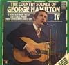 Cover: George Hamilton IV - George Hamilton IV / The Country Sounds Of George Hamilton IV