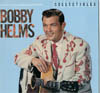 Cover: Bobby Helms - Bobby Helms / Pop - A - Billy (Collectibles)