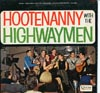 Cover: The Highwaymen - Hootenanny With The Highwaymen
