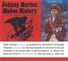Cover: Johnny Horton - Johnny Horton / Johnny Horton Makes History