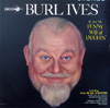 Cover: Burl Ives - Burl Ives / It´s just My  Funny Way Of Laughin