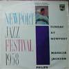 Cover: Mahalia Jackson - Mahalia Jackson / Sunday at Newport -  Newport Jazz Festival 1958