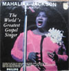 Cover: Mahalia Jackson - The Worlds Greatest Gospel Singer