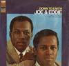 Cover: Joe & Eddie - Joe & Eddie / Down To Earth