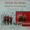 Cover: The Kingston Trio - The Kingston Trio / Kingston Trio Encores enhanced for stereo phonographs