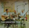 Cover: The Kingston Trio - The Kingston Trio / Here We Go Again