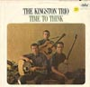Cover: Kingston Trio, The - Time To Think