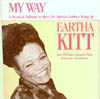 Cover: Kitt, Eartha - My Way - A Musical Tribute to Rev. Dr. Martin Luther King Jr.