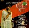 Cover: Eartha Kitt - Eartha Kitt / Just An old Fashioned Girl