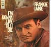 Cover: Frankie Laine - Frankie Laine / I´M Gonna Live ´Till I Die