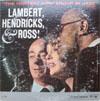 Cover: Lambert, Hendricks and Ross - Lambert, Hendricks and Ross / The Hottest New Group In Jazz