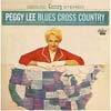 Cover: Peggy Lee - Peggy Lee / Blues Cross Country