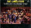 Cover: Limeliters - Limeliters / Through Children´s Eyes