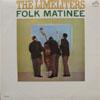 Cover: Limeliters - Limeliters / Folk Matinee